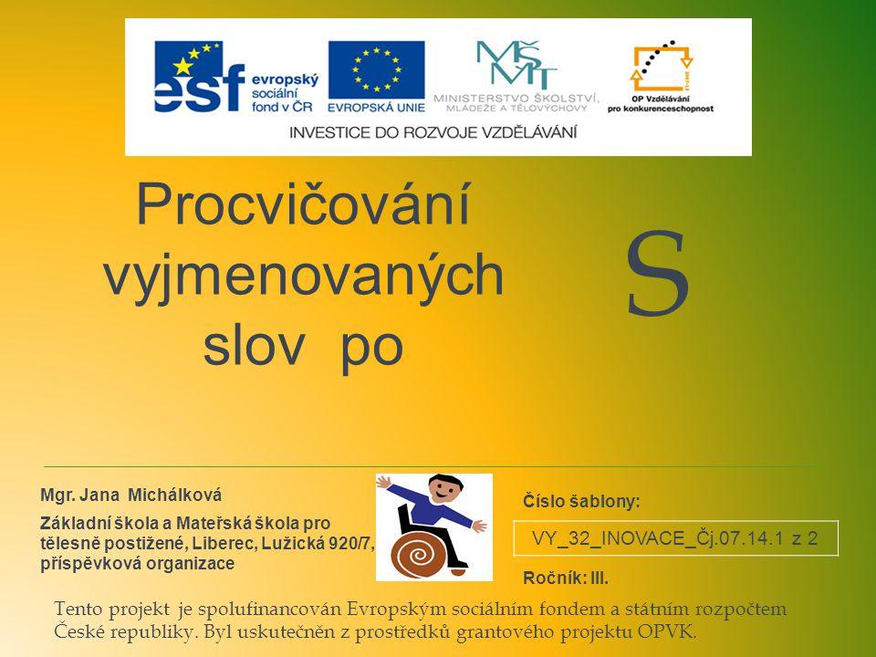 VY_32_INOVACE_Čj.07.14.1 z 2 Procvičování vyjmenovaných slov po Mgr.