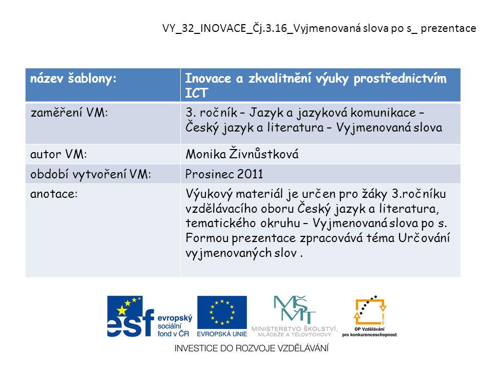 název šablony:Inovace a zkvalitnění výuky prostřednictvím ICT zaměření VM:3.