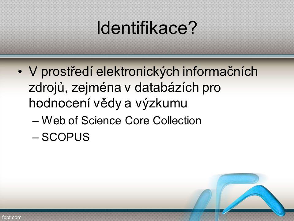 Identifikace.