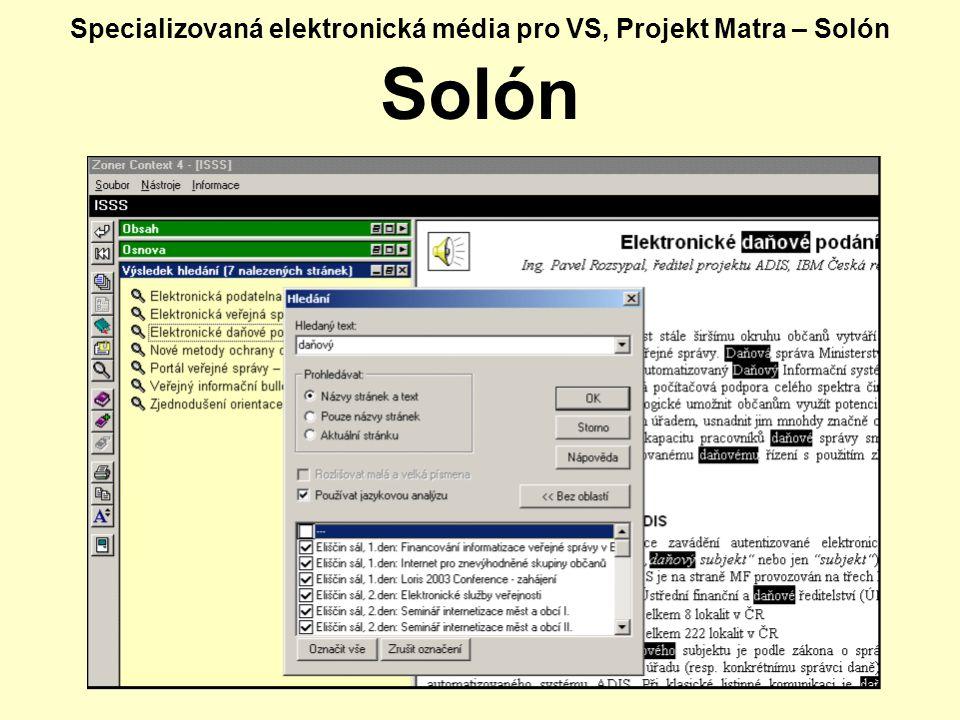 Specializovaná elektronická média pro VS, Projekt Matra – Solón Solón