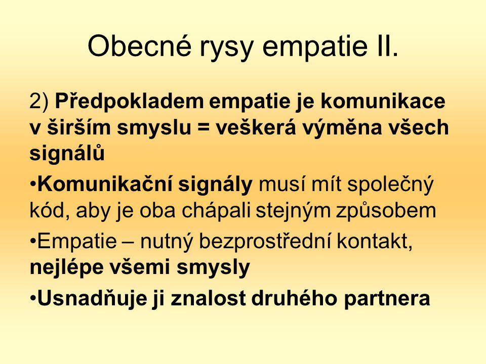 Obecné rysy empatie II.