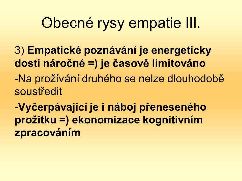 Obecné rysy empatie III.
