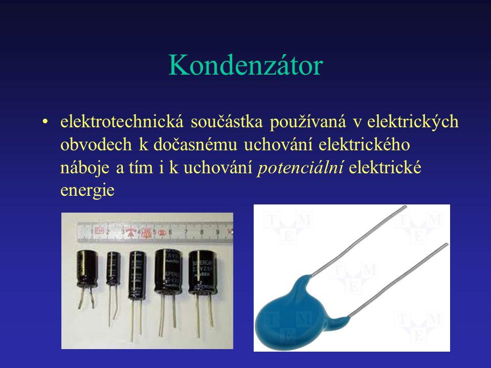 Kondenzátor elektrotechnická součástka používaná v elektrických obvodech k dočasnému uchování elektrického náboje a tím i k uchování potenciální elekt