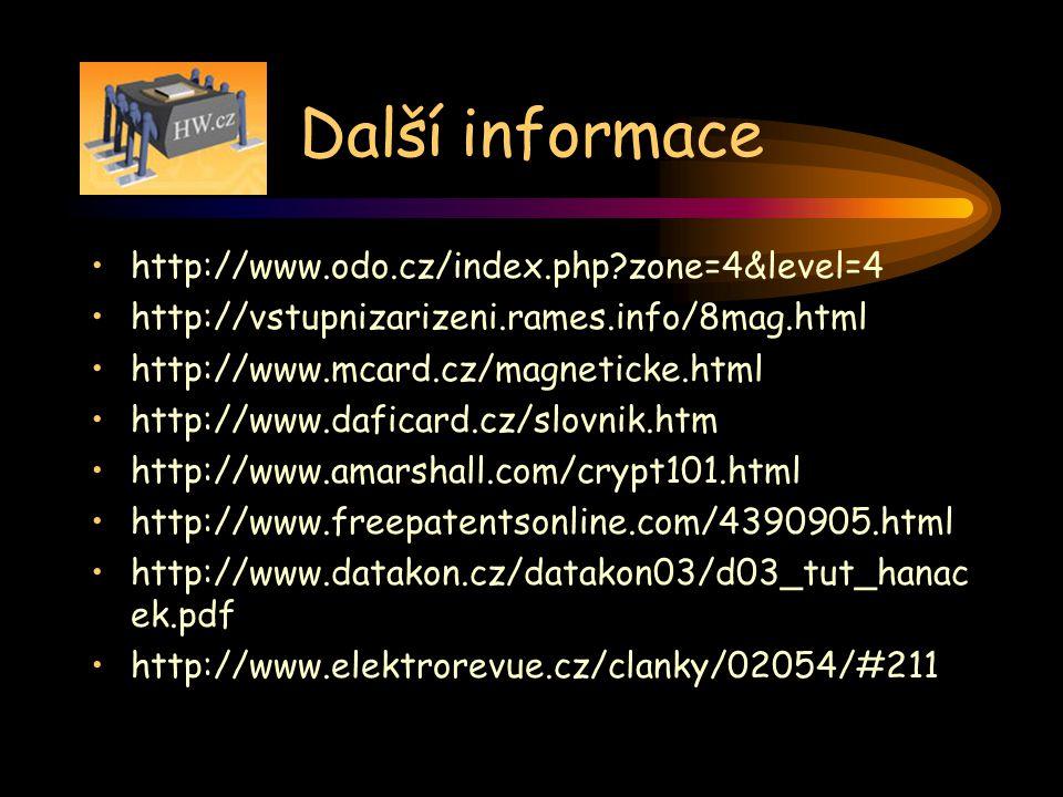 Další informace http://www.odo.cz/index.php?zone=4&level=4 http://vstupnizarizeni.rames.info/8mag.html http://www.mcard.cz/magneticke.html http://www.