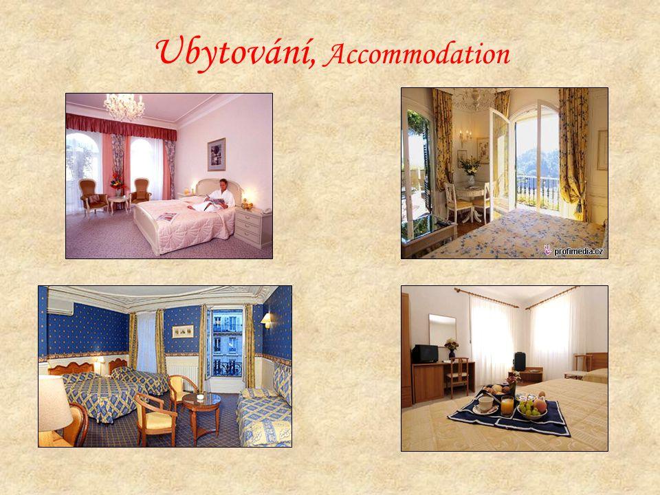 Ubytování, Accommodation