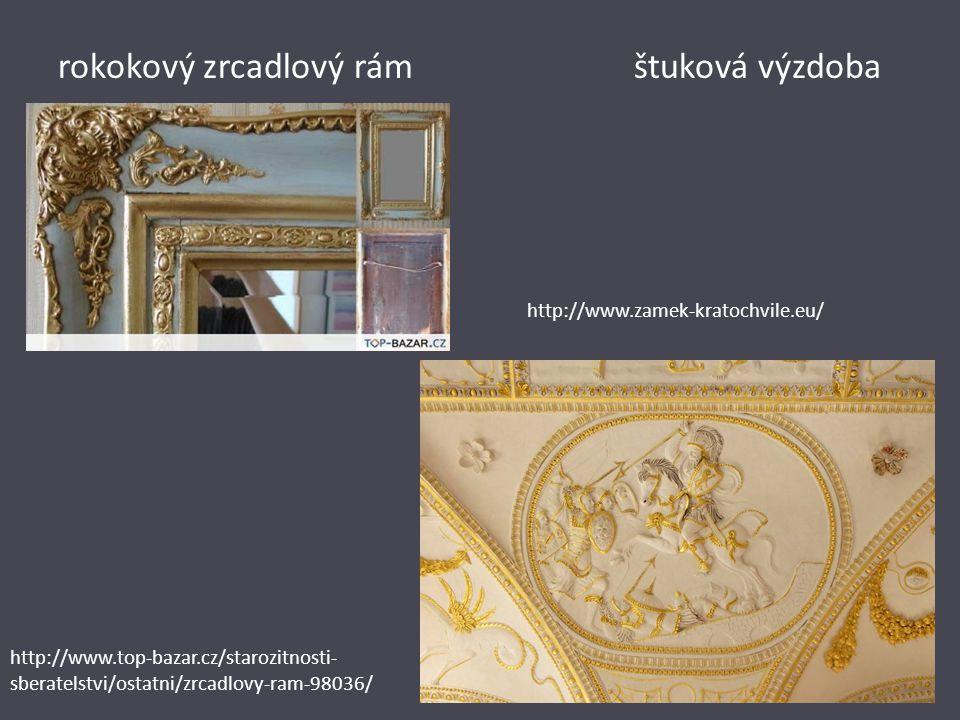 rokokový zrcadlový rámštuková výzdoba http://www.top-bazar.cz/starozitnosti- sberatelstvi/ostatni/zrcadlovy-ram-98036/ http://www.zamek-kratochvile.eu