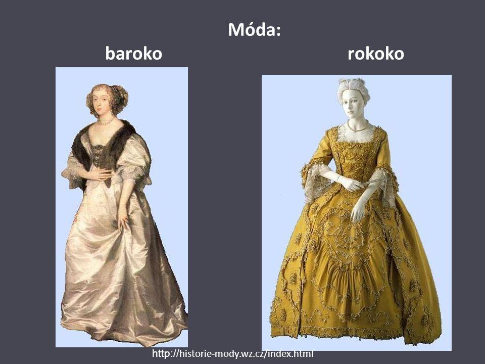 Móda: barokorokoko http:// historie-mody.wz.cz/index.html