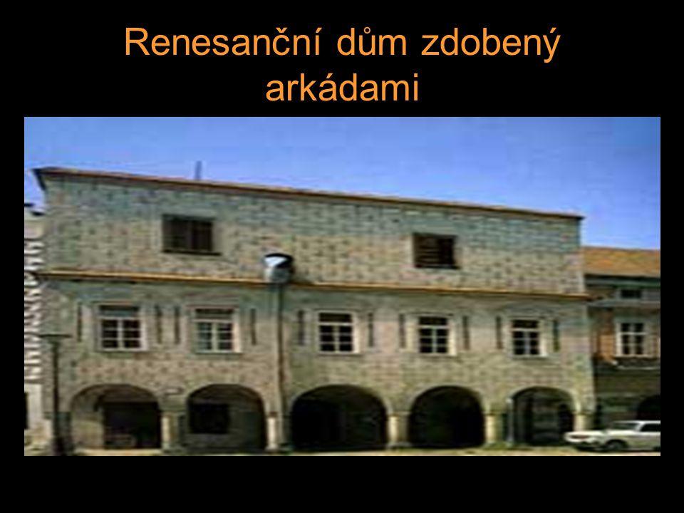 Renesanční dům zdobený arkádami