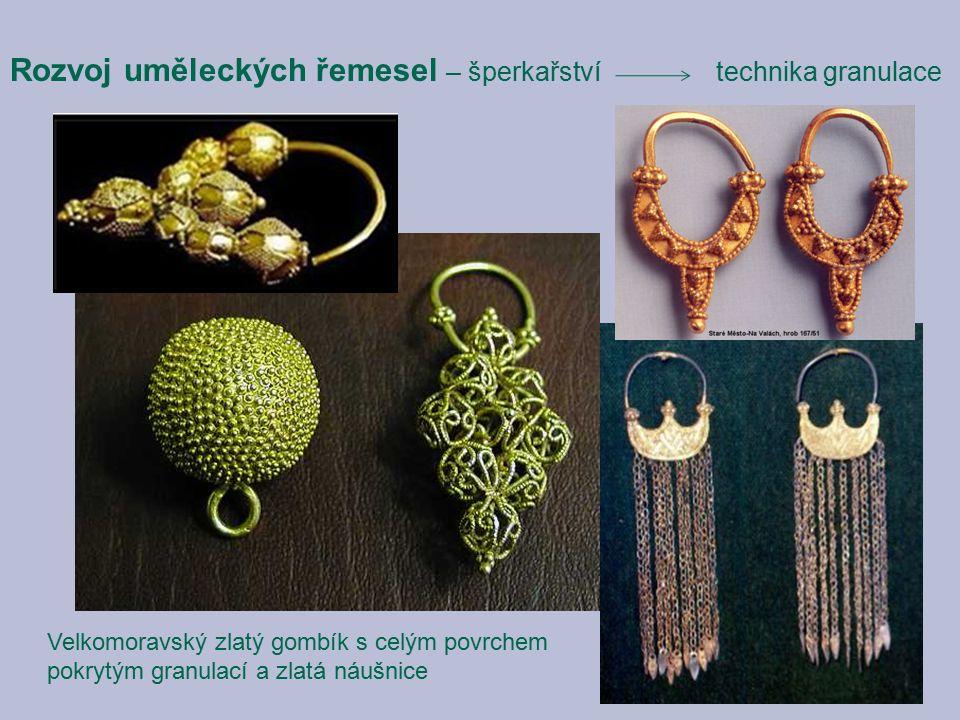 Velkomoravský zlatý gombík s celým povrchem pokrytým granulací a zlatá náušnice Rozvoj uměleckých řemesel – šperkařství technika granulace