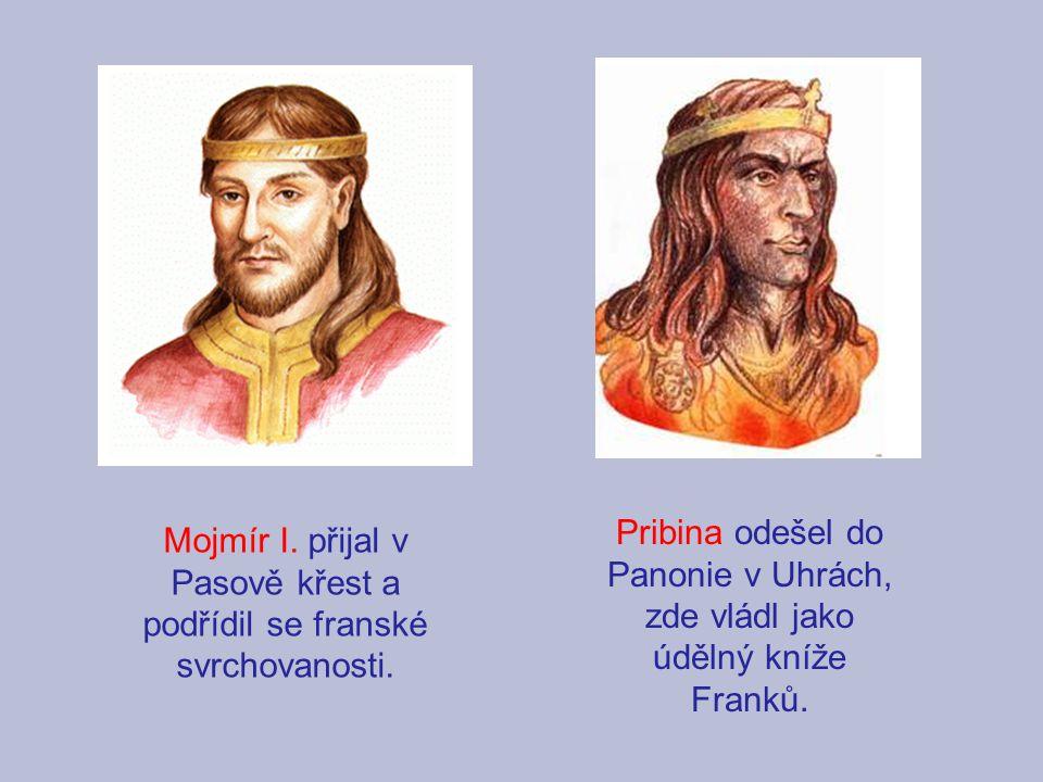 Pribina odešel do Panonie v Uhrách, zde vládl jako údělný kníže Franků. Mojmír I. přijal v Pasově křest a podřídil se franské svrchovanosti.