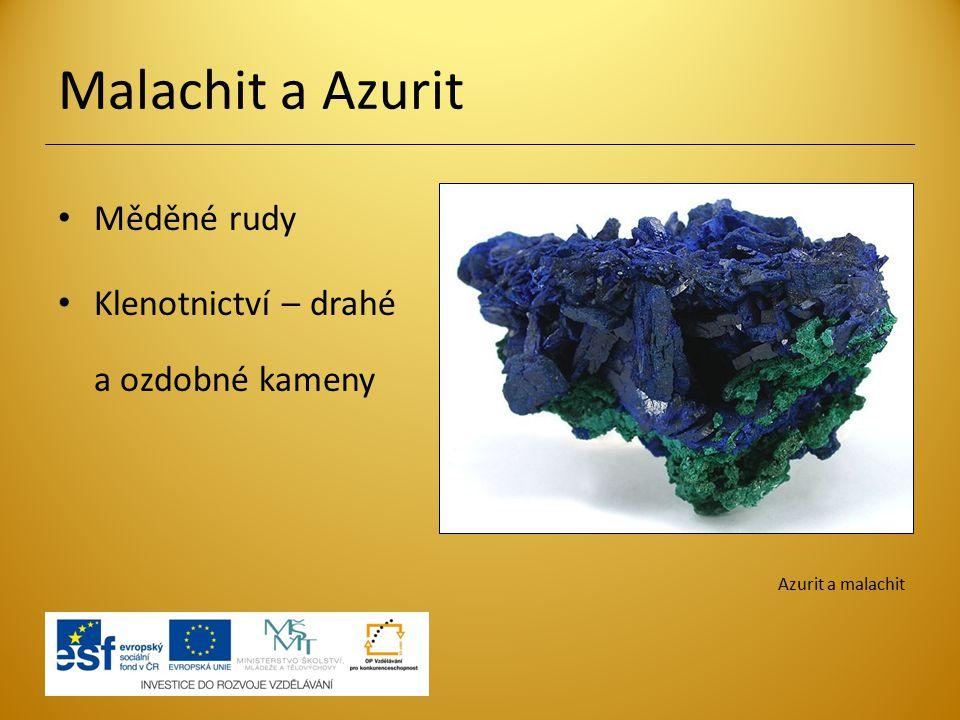 Malachit a Azurit Měděné rudy Klenotnictví – drahé a ozdobné kameny Azurit a malachit