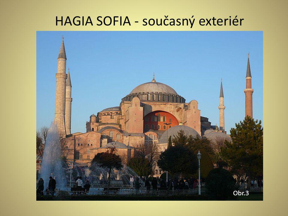 HAGIA SOFIA - současný exteriér Obr.3