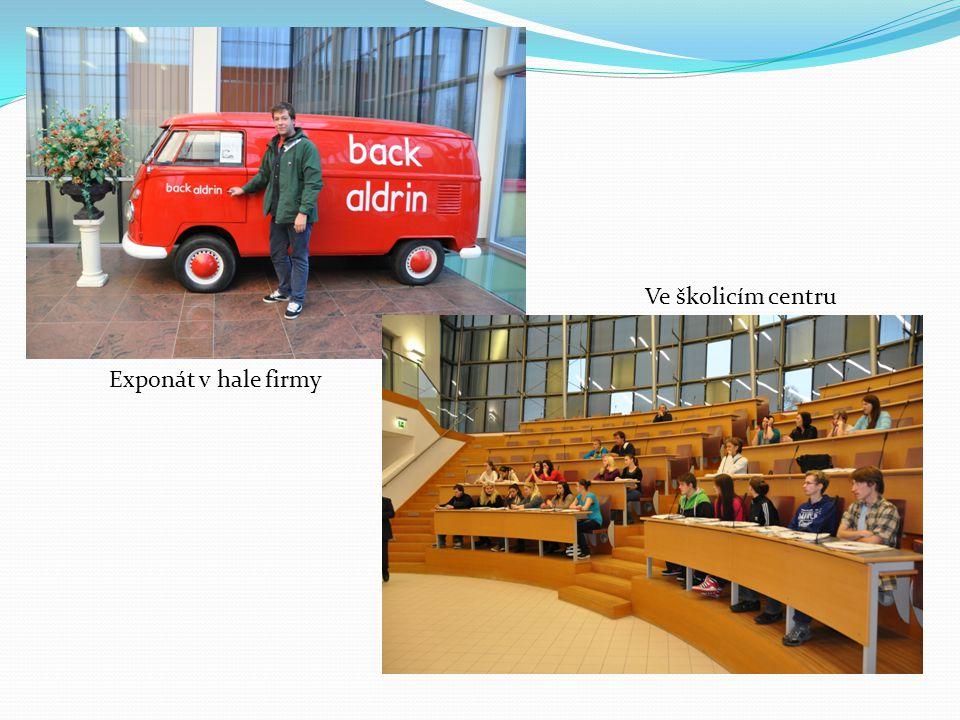 Exponát v hale firmy Ve školicím centru