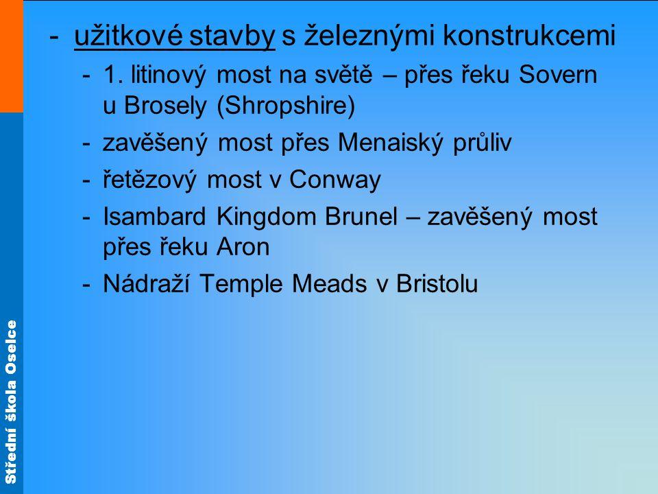 Střední škola Oselce -užitkové stavby s železnými konstrukcemi -1.