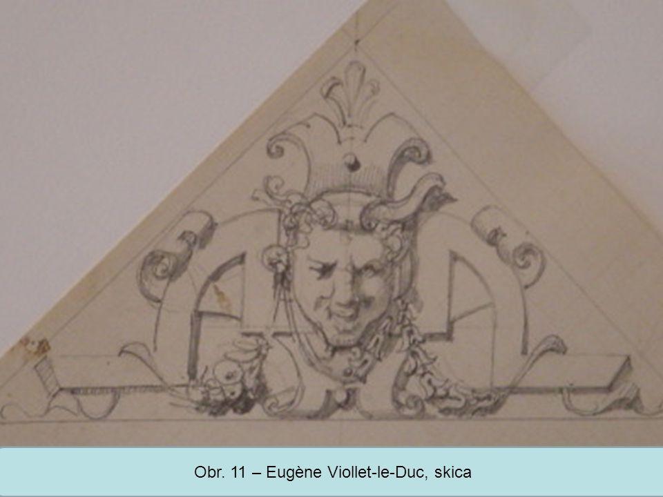 Střední škola Oselce Obr. 11 – Eugène Viollet-le-Duc, skica
