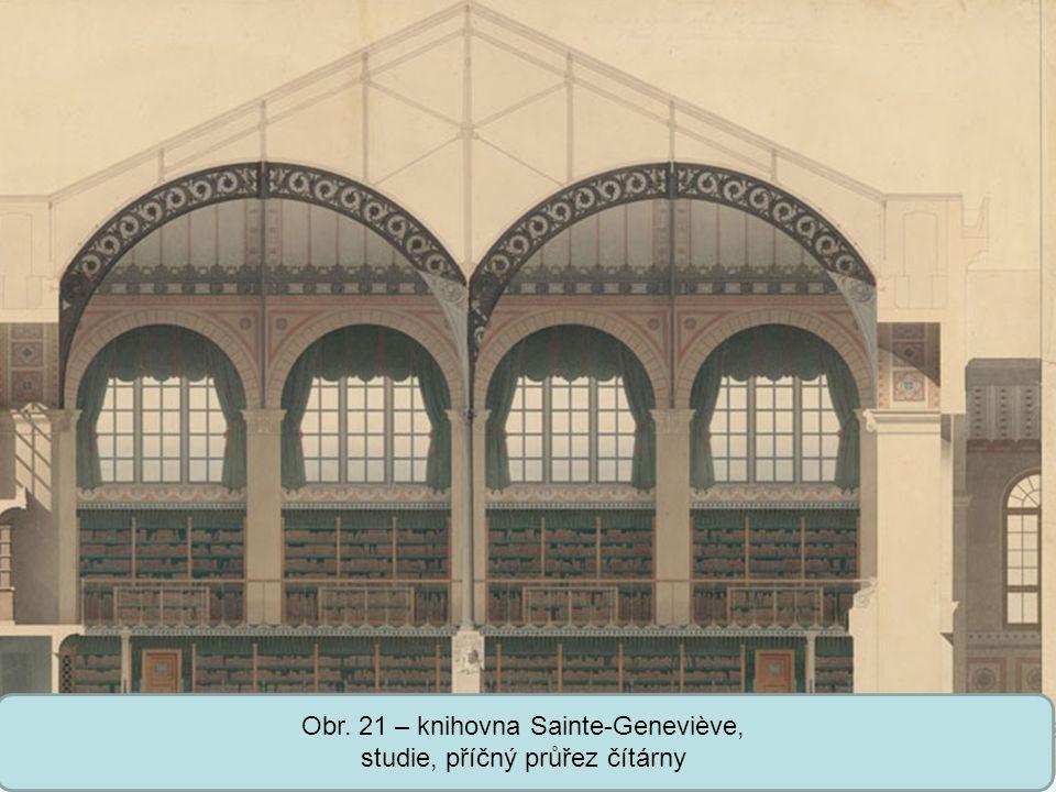 Střední škola Oselce Obr. 21 – knihovna Sainte-Geneviève, studie, příčný průřez čítárny