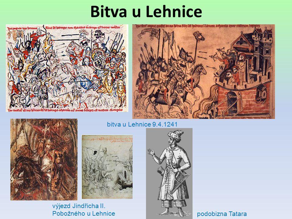 Bitva u Lehnice bitva u Lehnice 9.4.1241 výjezd Jindřicha II. Pobožného u Lehnice podobizna Tatara