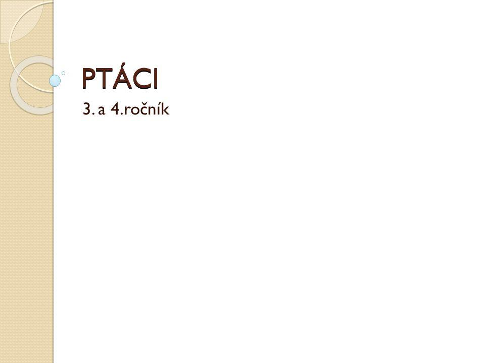 PTÁCI 3. a 4.ročník
