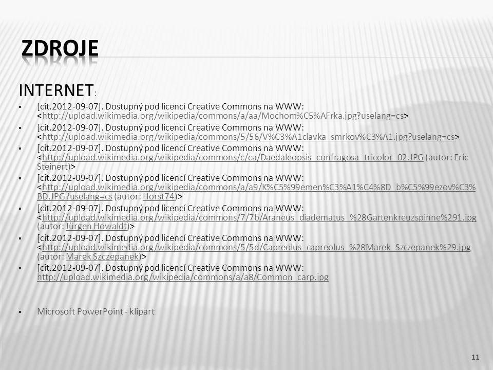 INTERNET :  [cit.2012-09-07]. Dostupný pod licencí Creative Commons na WWW: http://upload.wikimedia.org/wikipedia/commons/a/aa/Mochom%C5%AFrka.jpg?us