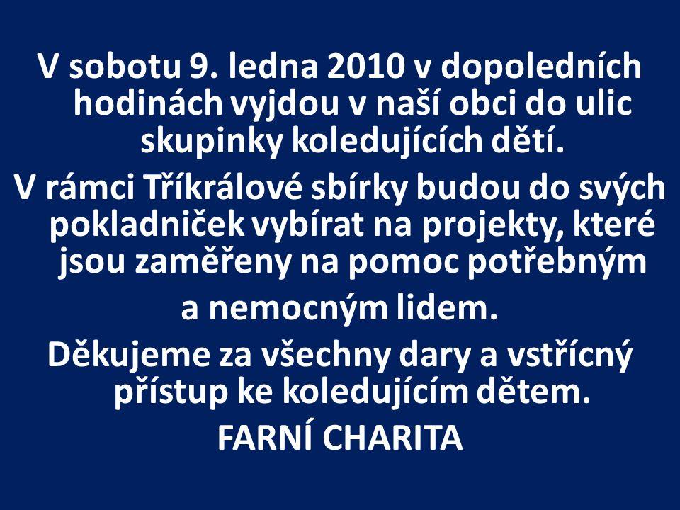 LILA Domov pro postižené děti Otnice, Vás srdečně zve na vánoční koncert, který se bude konat v neděli 10.ledna 2010 v 15 hodin v chrámu Páně v Otnicích.