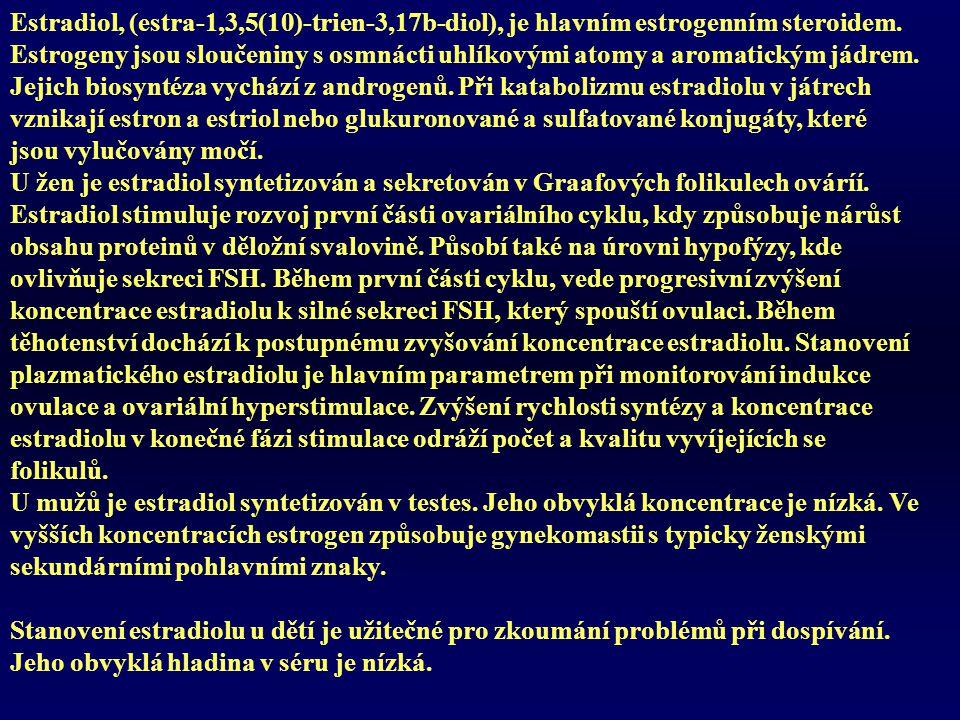 Estradiol, (estra-1,3,5(10)-trien-3,17b-diol), je hlavním estrogenním steroidem.