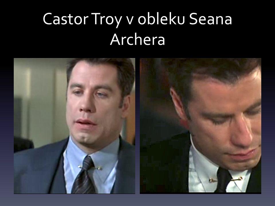 Castor Troy v obleku Seana Archera
