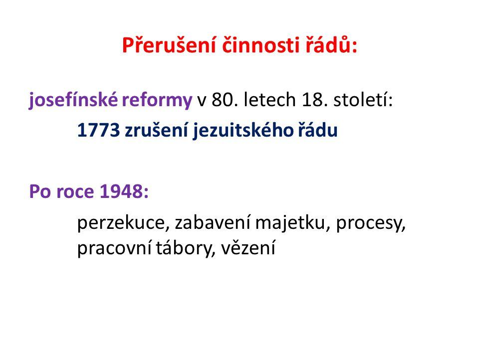Přerušení činnosti řádů: josefínské reformy v 80. letech 18.