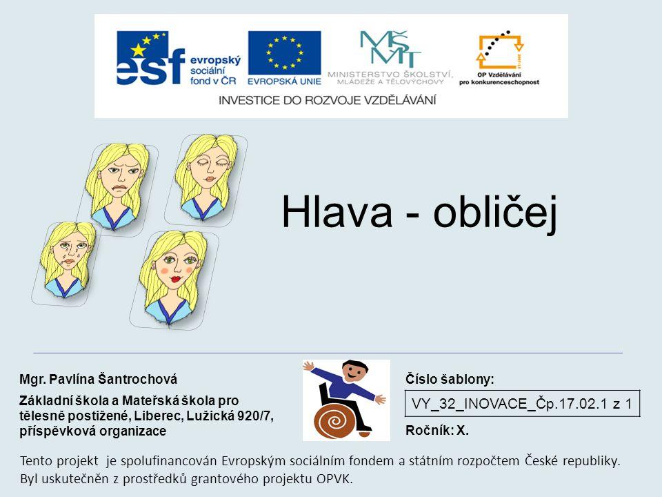 VY_32_INOVACE_Čp.17.02.1 z 1 Hlava - obličej Mgr.