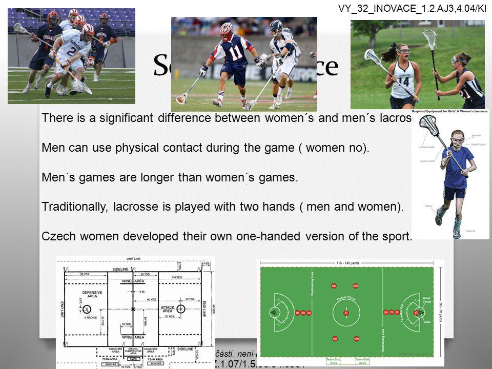 Sex Difference Autorem materiálu a všech jeho částí, není-li uvedeno jinak, je Mgr. Daniela Köllnerová CZ.1.07/1.5.00/34.0501 VY_32_INOVACE_1.2.AJ3,4.