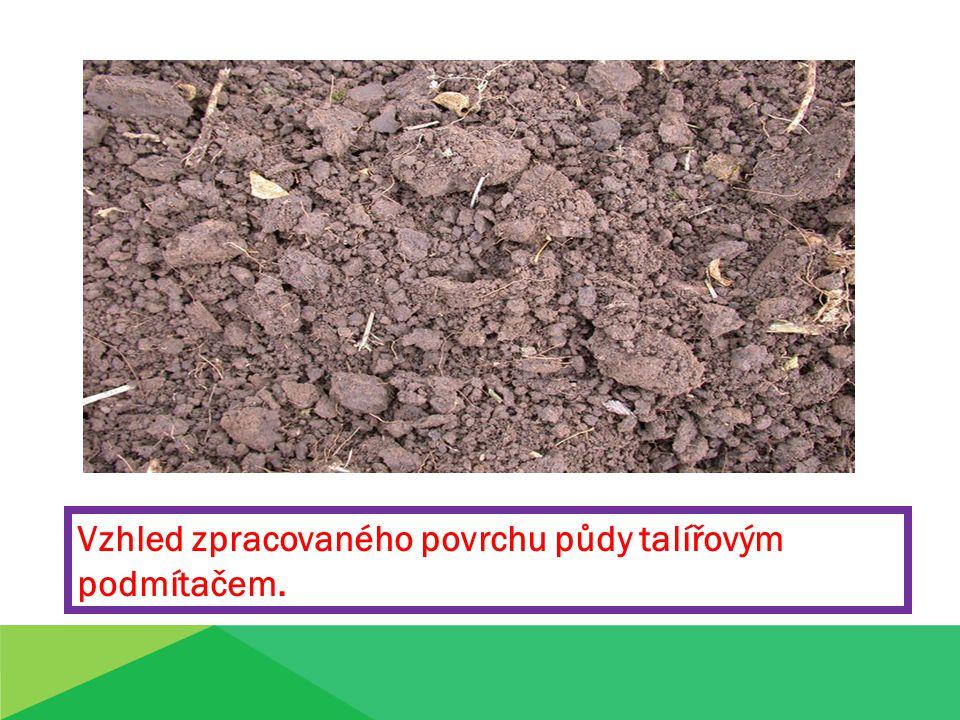 Vzhled zpracovaného povrchu půdy talířovým podmítačem.