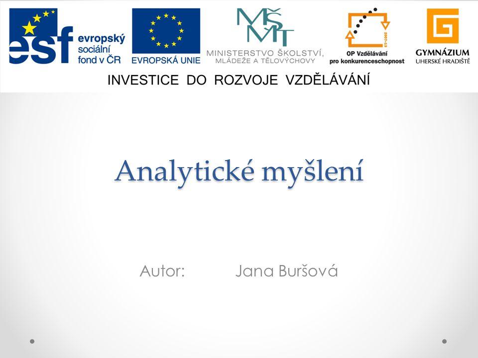 Analytické myšlení Autor:Jana Buršová