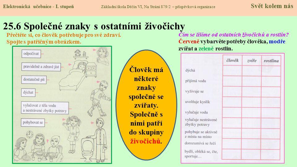25.6 Společné znaky s ostatními živočichy Elektronická učebnice - I.