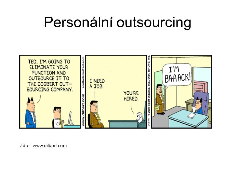 Personální outsourcing Zdroj: www.dilbert.com