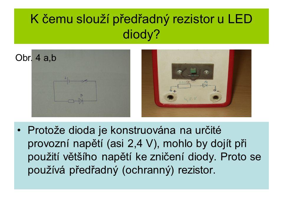 Fotodioda – součástka s jedním přechodem PN: Fotodioda se při osvětlení stává zdrojem elektrického napětí.