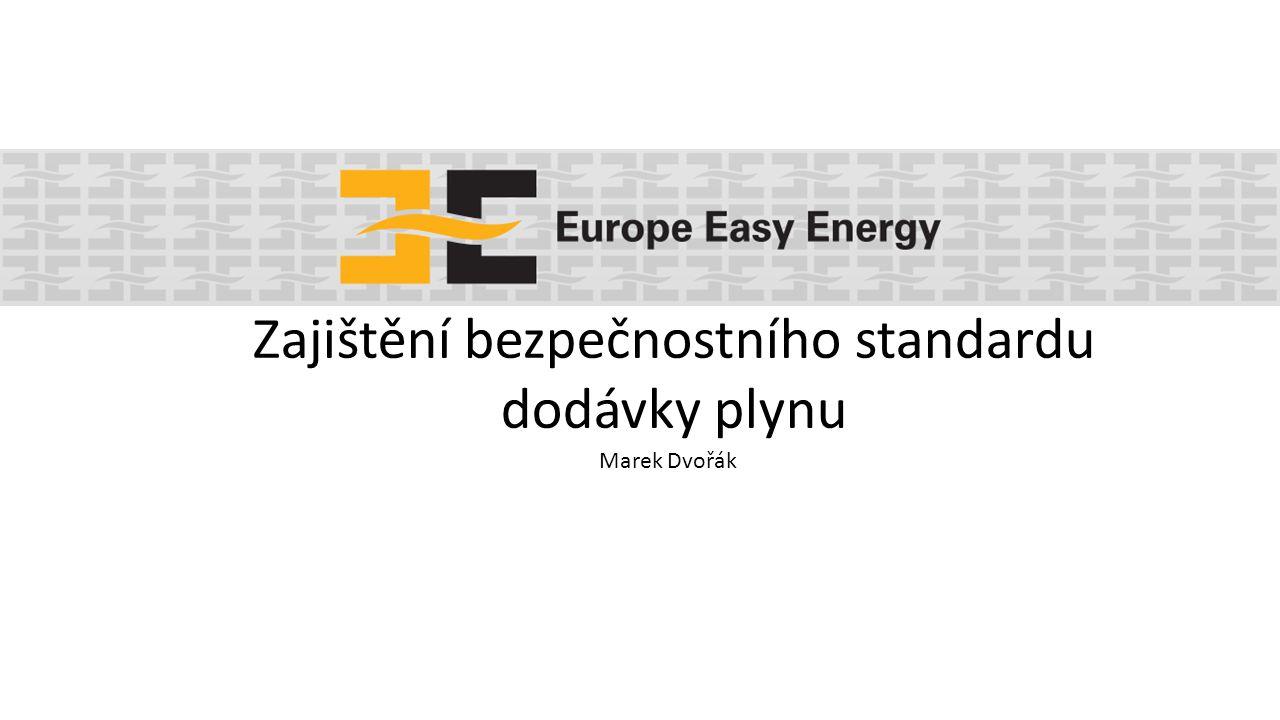Marek Dvořák Zajištění bezpečnostního standardu dodávky plynu