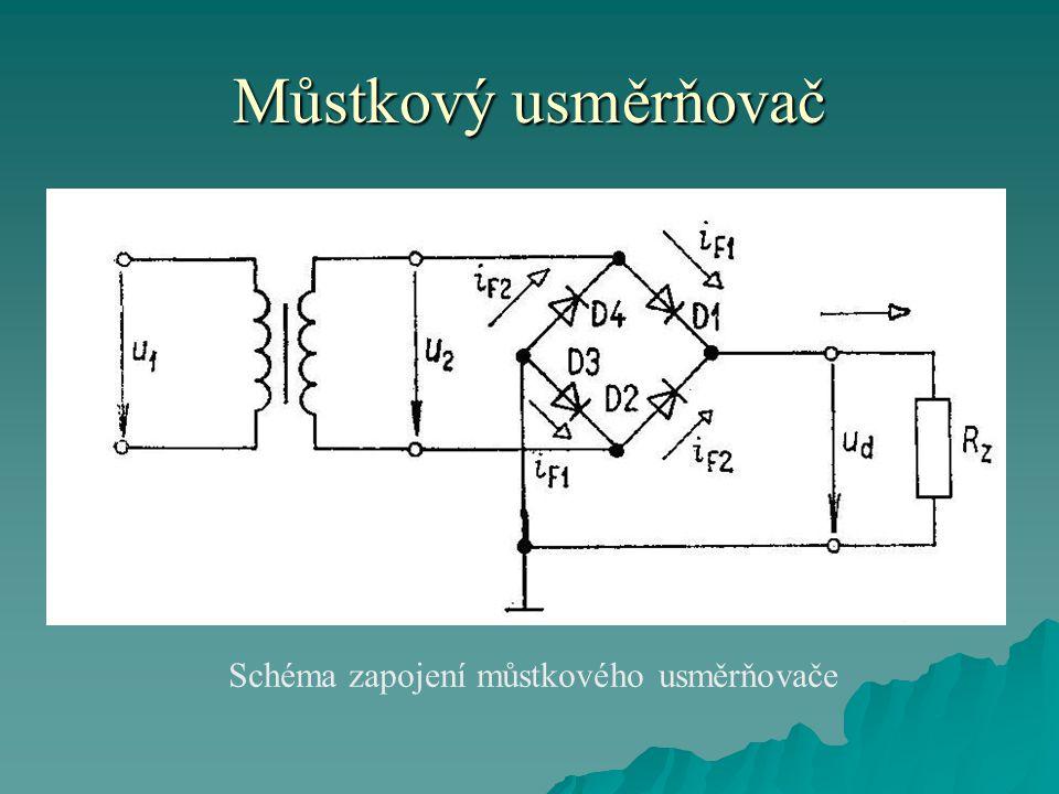 Můstkový usměrňovač Schéma zapojení můstkového usměrňovače