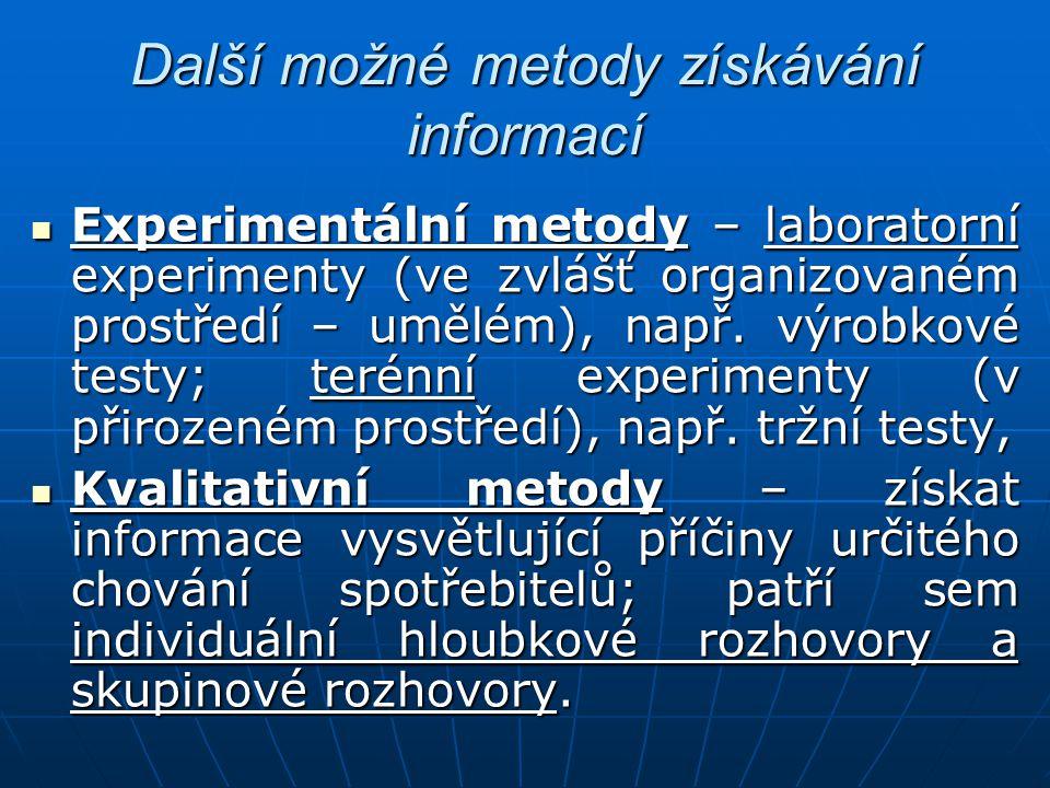 Další možné metody získávání informací Experimentální metody – laboratorní experimenty (ve zvlášť organizovaném prostředí – umělém), např. výrobkové t