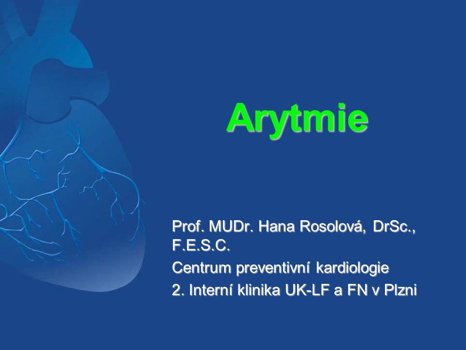 Klasifikace arytmií  Tachyarytmie – TF větší než 100/min  Bradyarytmie – TF pod 60/min ARYTMIE = porucha - tvorby vzruchu - vedení vzruchu - vedení vzruchu