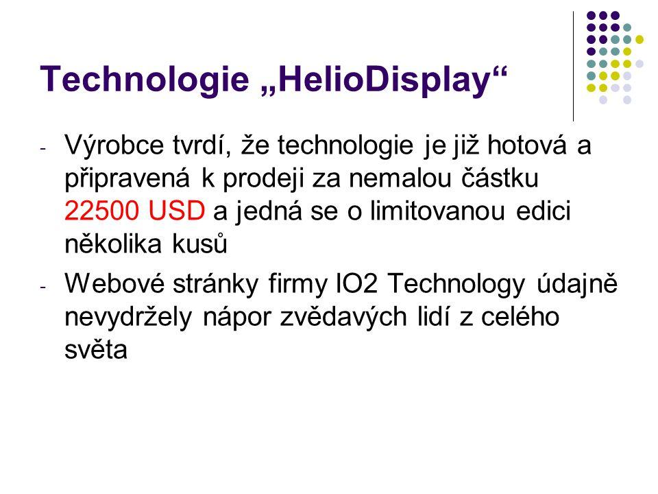 """Technologie """"HelioDisplay"""" - Výrobce tvrdí, že technologie je již hotová a připravená k prodeji za nemalou částku 22500 USD a jedná se o limitovanou e"""