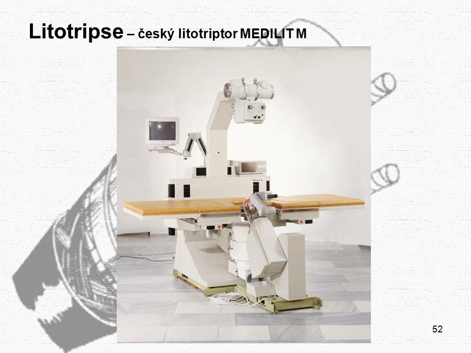 52 Litotripse – český litotriptor MEDILIT M