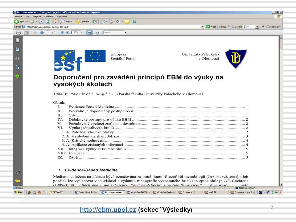 5 http://ebm.upol.cz (sekce ¨Výsledky )