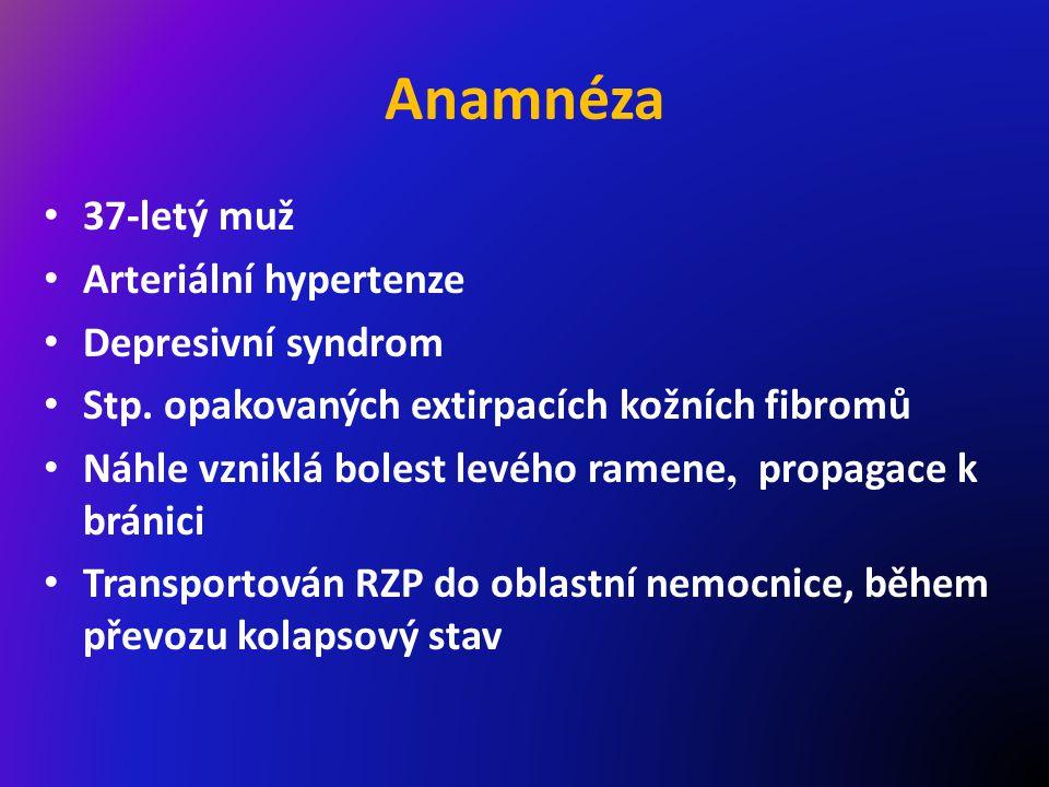 Anamnéza 37-letý muž Arteriální hypertenze Depresivní syndrom Stp.
