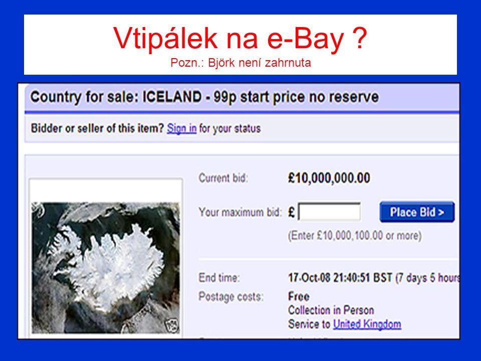 Vtipálek na e-Bay ? Pozn.: Björk není zahrnuta