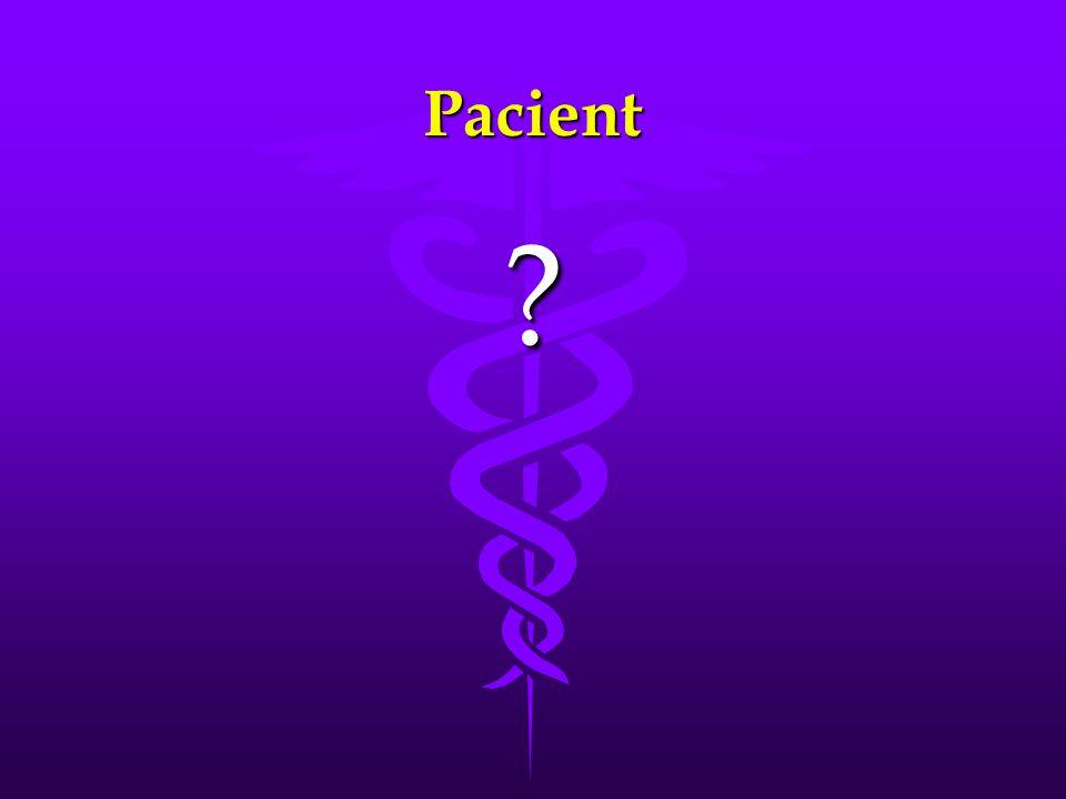 Pacient ?