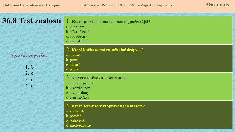 36.8 Test znalostí Elektronická učebnice - II.