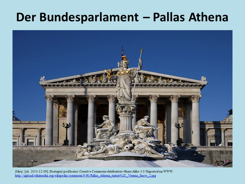 Der Bundesparlament – Pallas Athena Zdroj: [cit. 2013-12-09]. Dostupný pod licencí Creative Commons Attribution–Share Alike 3.0 Unported na WWW: http: