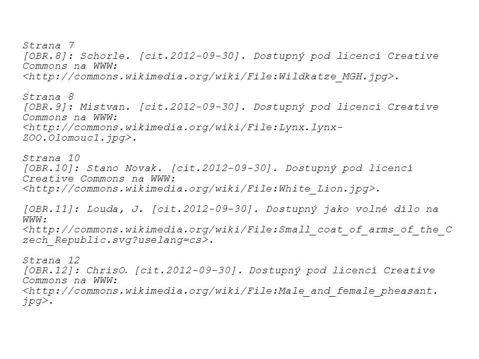Strana 7 [OBR.8]: Schorle. [cit.2012-09-30]. Dostupný pod licencí Creative Commons na WWW:. Strana 8 [OBR.9]: Mistvan. [cit.2012-09-30]. Dostupný pod