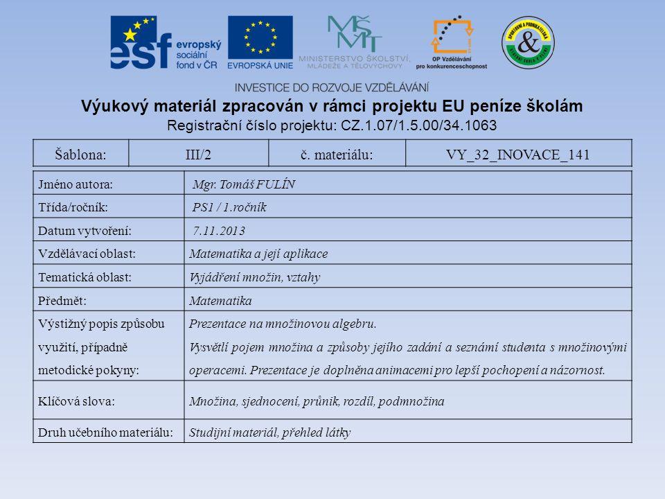 Šablona:III/2č. materiálu:VY_32_INOVACE_141 Jméno autora: Mgr.