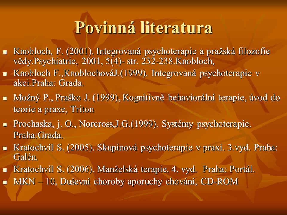 Povinná literatura Knobloch, F. (2001).