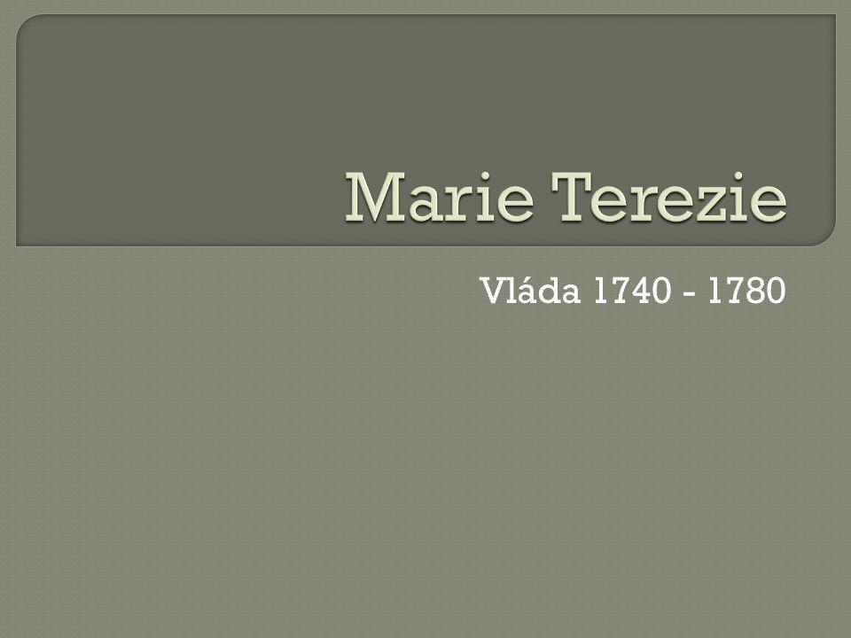 Vláda 1740 - 1780